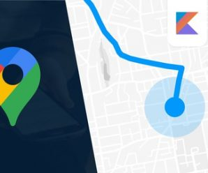 Google Maps SDK for Android with Kotlin | Masterclass